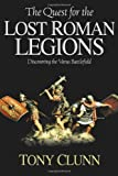 Quest for the Lost Roman Legions: Discovering the Varus Battlefield
