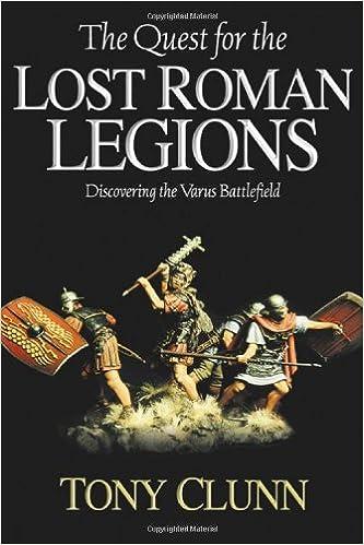 The Quest for the Lost Roman Legions: Discovering the Varus Battlefield: Amazon.es: Tony Clunn: Libros en idiomas extranjeros