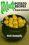 Pot Luck: Potato Recipes from Ireland