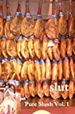 img - for slut Pure Slush Vol. 1 book / textbook / text book