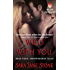 Wild With You: Book Four: Independence Falls