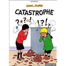 QUICK ET FLUPKE T09 : CATASTROPHE