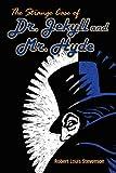 The Strange Case of Dr. Jekyll and Mr. Hyde, Robert Louis Stevenson, 1613821379