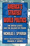 img - for America's Strategy in World Politics: The United States and the Balance of Power by Nicholas J. Spykman (2007-03-31) book / textbook / text book