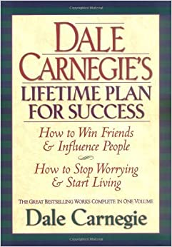 Dale Carnegies Lifetime Plan for Success: The Great Bestselling Works Complete In One Volume 1st Thus edition by Carnegie, Dale, Carnegie (1998) Hardcover