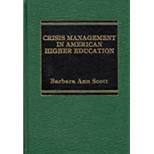 Crisis Management in American Higher Education