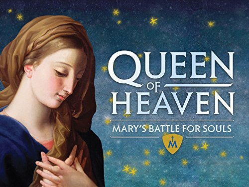 Amazon.com: Queen of Heaven: Mary's Battle for Souls