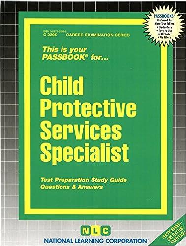 Child Protective Services Specialist(Passbooks)
