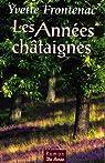 Les Années châtaignes par Frontenac