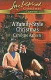 A Family-Style Christmas, Carolyne Aarsen, 037336086X