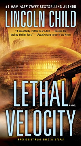 Lethal Velocity (Previously published as Utopia): A Novel cover