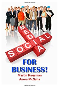 Social Media for Business: The Small Business Guide to Online Marketing from Outer Banks Publishing Group