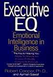 Executive EQ:  Emotional Intelligence in Leadership & Organizations