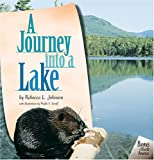A Journey into a Lake, Rebecca L. Johnson, 0822520435
