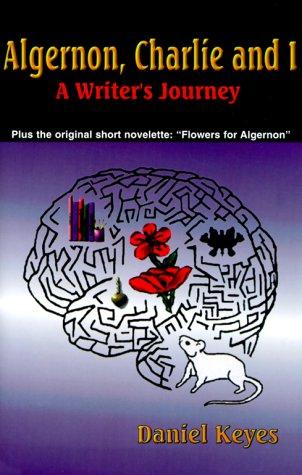 Algernon, Charlie and I: A Writer