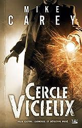 Cercle vicieux: Felix Castor : exorciste et détective privé, T1