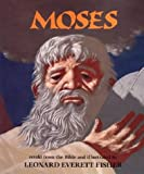 Moses, Leonard Everett Fisher, 0823411494