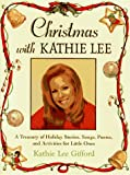 Christmas with Kathie Lee, Kathie Lee Gifford, 078683157X