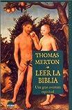 Leer la Biblia, T. Merton, 8489920664
