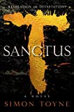 Sanctus: A Novel (Sancti Trilogy Book 1)