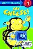 Say Cheese!, Nancy Smiler Levinson, 0307261107