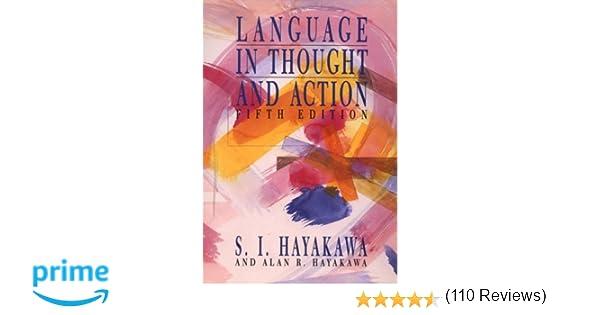 Amazon.com: Language in Thought and Action (9780155501201): S.I. Hayakawa, Alan Hayakawa: Books