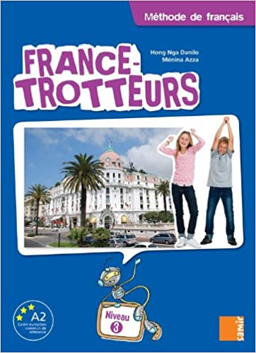 Amazon Fr France Trotteurs Methode De Francais Niveau 3