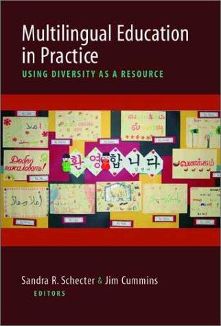 Multilingual Education in Practice: Using Diversity as a Resource