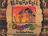 Kokopelli and the Butterfly, Michael Sterns, 0615123376