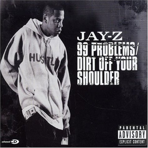 Jay Z 99 Problems Dirt Off Your Shoulder Amazon Com Music