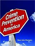 Crime Prevention in America 1st Edition
