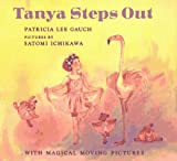 Tanya Steps Out, Patricia Lee Gauch, 0399229361