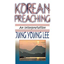 Korean Preaching: An Interpretation