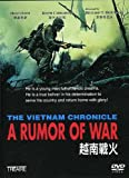 The Vietnam Chronicle: A Rumor Of War