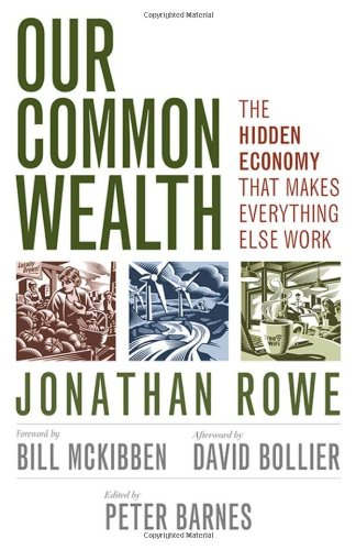 our-common-wealth-the-hidden-economy-that-makes-everything-else-work