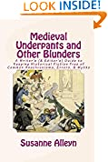 Medieval Underpants and Other Blunders