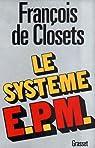 Le système E.P.M. par Closets