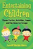Entertaining Children, Janell Shride Amos, 0786467029