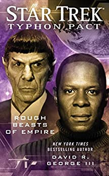 Star Trek: Typhon Pact #3: Rough Beasts of Empire (Star Trek- Typhon Pact) by [George III, David R.]