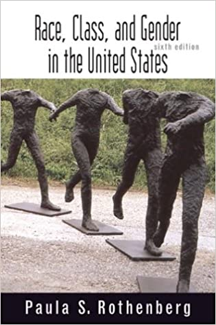 Race class and gender in the united states an integrated study race class and gender in the united states an integrated study paula s rothenberg 9780716755159 amazon books fandeluxe Images