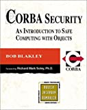 CORBA Security: An Introduction to Safe Computing