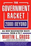 The Government Racket, Martin L. Gross, 0060933941