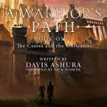 A Warrior's Path: The Castes and the OutCastes Book 1 | Davis Ashura