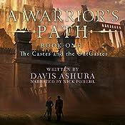 A Warrior's Path: The Castes and the OutCastes Book 1 | Davis Ashura