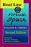 Real Law @ Virtual Space, Susan J. Drucker and Gary Gumpert, 1572735511