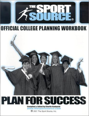The Official College Planning Workbook (Sport Source)