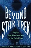 Star Trek and Beyond, Lawrence M. Krauss, 046500637X