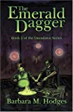 The Emerald Dagger, Barbara M. Hodges, 0974084816