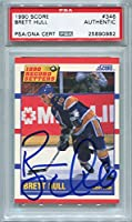 Brett Hull St. Louis Blues PSA/DNA Certified Authentic Autograph - 1990 Score #346 (Autographed Hockey Cards)