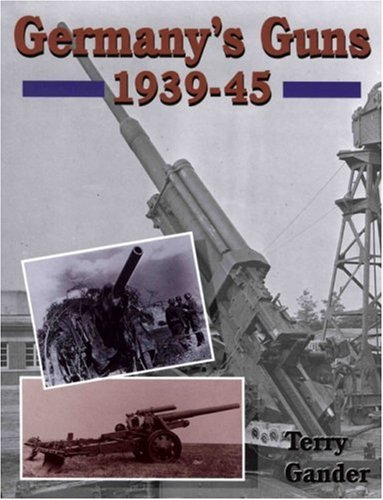 Germany's Guns 1939-45
